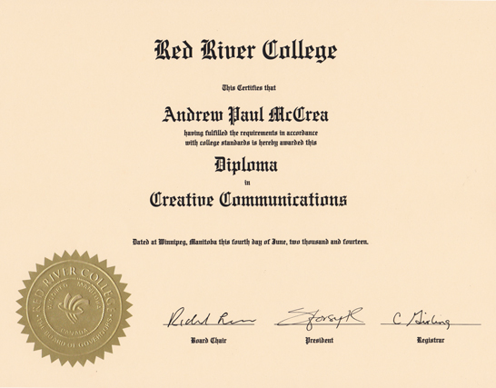 Andrew McCrea's Creative Communications diploma from Red River College in Winnipeg